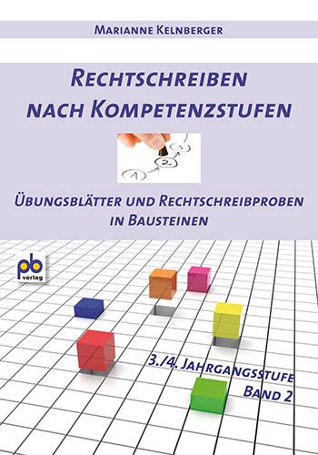 Rechtschreiben nach Kompetenzstufen 3./4. Klasse Bd.II