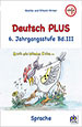 Deutsch+PLUS+6.+Klasse+Bd.III